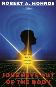 Journeys out of Body - Le premier livre de Bob
